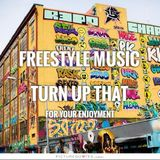 Turn up that Freestyle Music 230 - DJ Carlos C4 Ramos