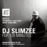 SS006 - DJ Slimzee for 120 minutes (NTS 3/7/14)