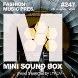 Lykov – Mini Sound Box Volume 247 (Weekly Mixtape)