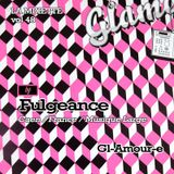 "LAMIXETTE#48 FULGEANCE ""Gl-Amour-E"""