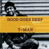 The Hood Goes Deep Episode 1_Mixed By DJ Tman [Ultra Tone Records DJ Mixes][2017]
