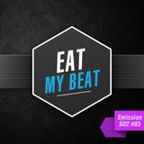 Eat My BEAT - Saison 2 - Emission #003 (17 octobre 2012)