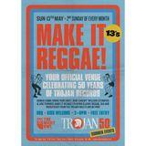 Make it Reggae- 50 years of Trojan PT.1
