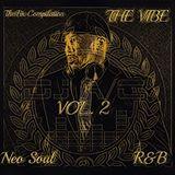 DJ A/C ~ The Vibe Vol 2. (The Fix Compilations) (Neo Soul / R&B)