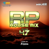RP House Mix 47 mixed by Fiszu