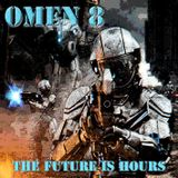 OMEN 8 - THE FUTURE IS HOURS (VINYL FIXX MASTER)