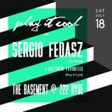 Sergio Fedasz @ Play it Cool (7-19-15)
