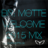 DR. MOTTE WELCOME 2015 MIX