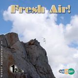 Fresh Air! podcast 1. (2007)