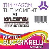 Tim Mason & Ian Carey feat. Michelle Shellers - The Moment Keep On Rising (Matteo Bucciarelli mashup