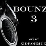 Bounze 3 Mix by ZidrohMuzic