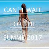 Can´t Wait For The Summer 2017