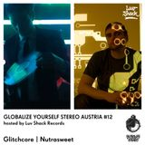 Luv Shack Rec Pres: GYS Austria # 12 Glitchcore /  Nutrasweet