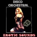 ****Disco Orchestral 12 (Erotic Sounds)****