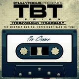 Fully Focus Presents #TBT Pregame (RAW)