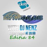 THESouND of club w. DJ NenZ - (Editia 84) (23 Octombrie 15)