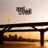 Good Evening Vol.2