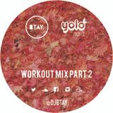 YOLO Food Co WORKOUT MIX PART 2  |  @DJBTAY
