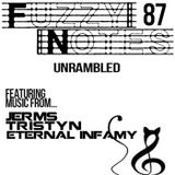 Fuzzy Notes 87 - UnRambled