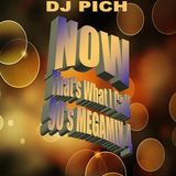 DJ Pich - Now That's What I Call 90's Megamix Vol 4 (Section The 90's Part 2)