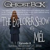 The Explorer Show (008) - Nov 27th 2016