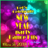 NEW YEAR PARTY DANCE HITS