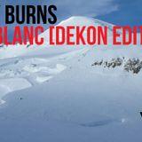 Bobby Burns - MontBlanc [DeKoN Edit] (Extended Version)