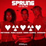 #SPRUNGparty V-Day Mix (Prince Klassen, Tanner Caldwell, Gooddroid & Dirtyfinger) 2016