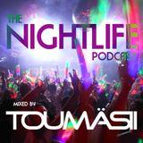 TOUMÄSII (The Nightlife Podcast) Episode 013