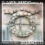 Sequence 172-DJ Aaron Andrews-February 24, 2017