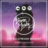 #ValentinesSpecial - The Bollywood Mashup