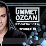 Ummet Ozcan Presents Innerstate EP 50