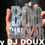 Bob Sinclar by Dj Douxx
