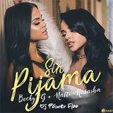 Mix Sin Pijama - BeckyG ft  Natty ft Dj Pawer Floo <3