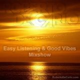 "Roberto De Carlo ""Easy Listening & Good Vibrations"" Mixshow"