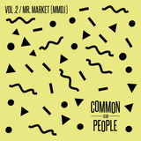 Common People Club Vol.2: Mr. Market [MMDJ]