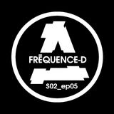 FREQUENCE-D #5