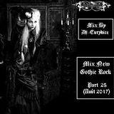 Mix New Gothic Rock (Part 25) Août 2017 By Dj-Eurydice