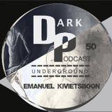 Dark Underground Podcast 050 - Emanuel Kivietsboon