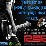 The Pilot episode of The World of Indie & Classic Rock with DJ Pete - Aug 5 2017