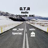 OTR Radio (episode 010) (Be3n!E TaKeOveR) (H!P-HoP Spec!aL)