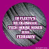 DJ FLEETY'S NU OLDSKooL TECH MIX FEBRUARY 2018 BOOKINGS 07572 413 598