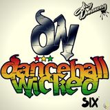 Dancehall Wicked 6 on JD Radio