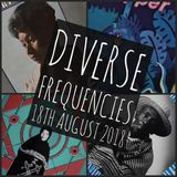 Diverase Frequencies 18th August 2018