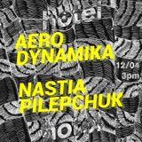 Aerodynamika & Nastia Pilepchuck - 12/04/18