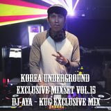 Korea Underground Exclusive Mixset Vol.15 DJ AYA