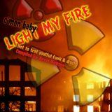 Light my fire....