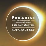 KOTARO DJ SET at PARADISE After eclipse gathering