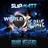 Slipmatt - World Of Rave #277