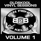 Old Skool Vinyl Sessions - Vol 1 - DJ Ben Fisher B2B DJ Kelly G